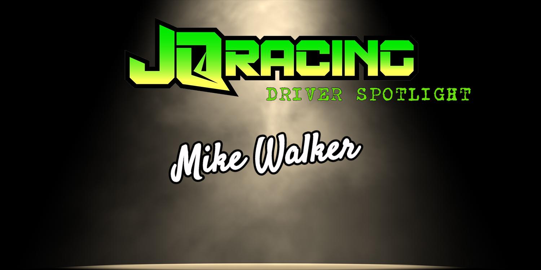 Driver Spotlight: Mike Walker
