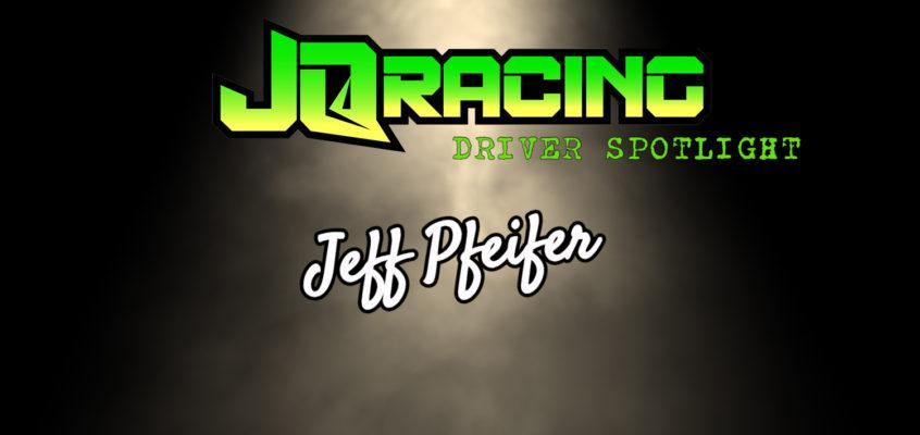 Driver Spotlight: Jeff Pfeifer